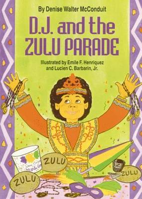 D. J. and the Zulu Parade by Denise Walter McConduit image