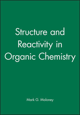 Structure and Reactivity in Organic Chemistry image