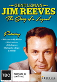 Gentleman Jim Reeves: The Story Of A Legend DVD