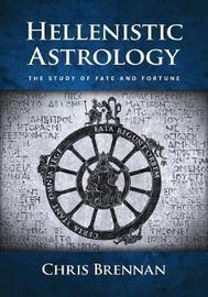 Hellenistic Astrology by Chris Brennan