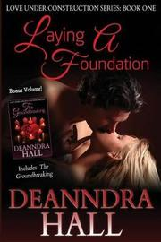 Laying a Foundation by Deanndra Hall