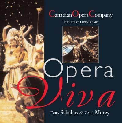 Opera Viva by Ezra Schabas