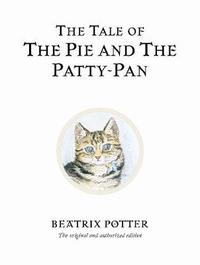 The Tale of The Pie and The Patty-Pan by Beatrix Potter