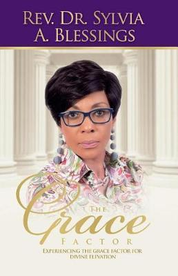 The Grace Factor by Rev Dr Sylvia a Blessings image