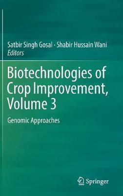 Biotechnologies of Crop Improvement, Volume 3 image