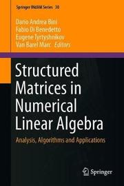 Structured Matrices in Numerical Linear Algebra