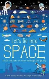Let's Go: Into Space by Timothy Knapman