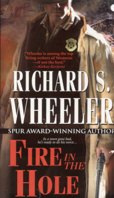 Fire in the Hole by Richard S Wheeler image