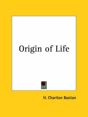 Origin of Life (1911) by H Charlton Bastian image