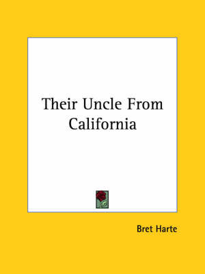 Their Uncle from California by Bret Harte image