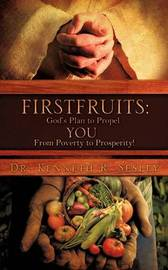 Firstfruits by Kenneth R Sesley