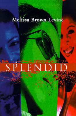 Splendid by Melissa Brown Levine image