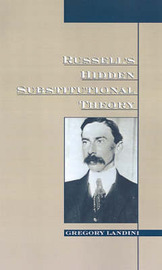 Russell's Hidden Substitutional Theory by Gregory Landini image