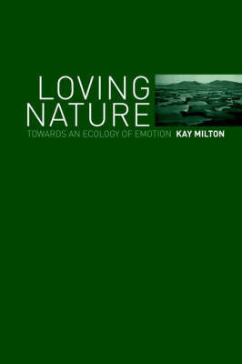 Loving Nature by Kay Milton