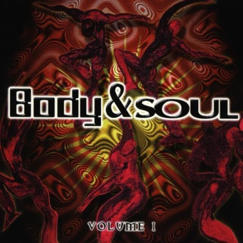 Body & Soul Volume 1 by Various