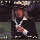 A Night On The Town [Remaster] by Rod Stewart