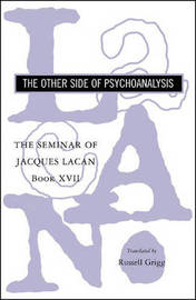 The Seminar of Jacques Lacan by Jacques Lacan