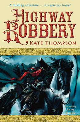 Highway Robbery by Kate Thompson image