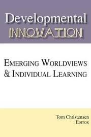 Developmental Innovation