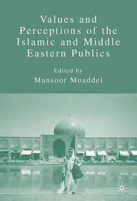 Values and Perceptions of the Islamic and Middle Eastern Publics image