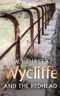 Wycliffe And The Redhead by W.J. Burley image