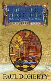 Murder Most Holy by Paul Doherty image