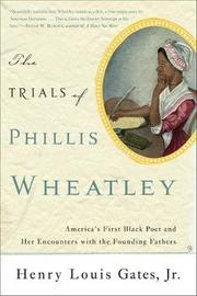 The Trials of Phillis Wheatley by Henry Gates image