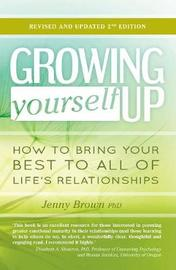 Growing Yourself Up by Jenny Brown