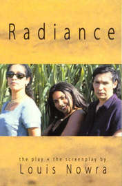 Radiance the Play and Screenplay by Louis Nowra image
