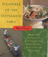 Pleasures of the Vietnamese Table by Mai Pham image