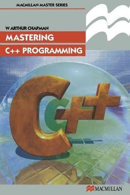 Mastering C++ Programming by George Chryssides image