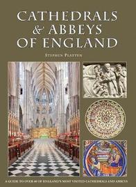 Cathedrals & Abbeys of England by Stephen Platten image