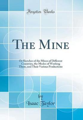 The Mine by Isaac Taylor image
