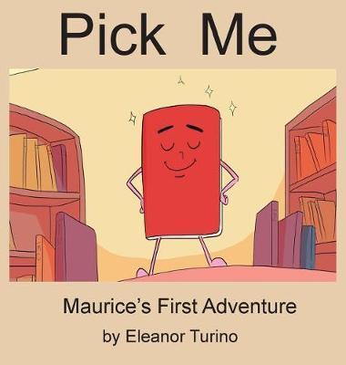 Pick Me by Eleanor Turino