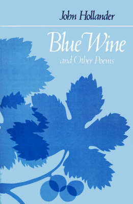 Blue Wine and Other Poems by John Hollander image