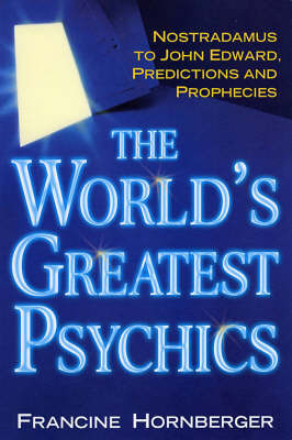 The World's Greatest Psychics by Francine Hornberger image