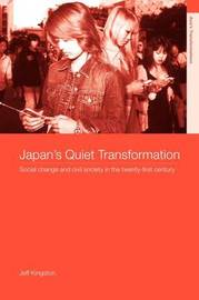 Japan's Quiet Transformation by Jeff Kingston image