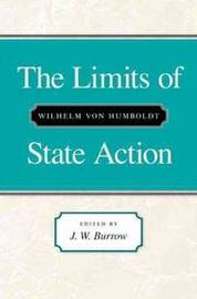 The Limits of State Action by Wilhelm Von Humboldt image