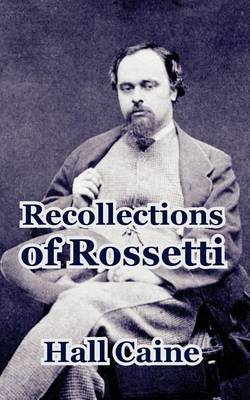 Recollections of Rossetti by Rachel Caine image