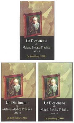 Un Dicionario de Materia Medica Practica by J.H. Clarke image