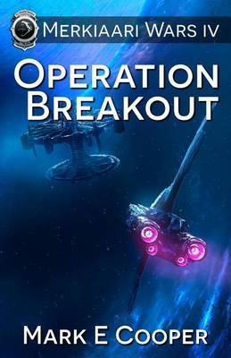 Operation Breakout by Mark E Cooper image