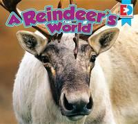 A Reindeer's World by John Willis