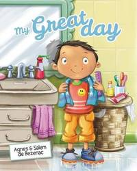 My Great Day by Agnes De Bezenac