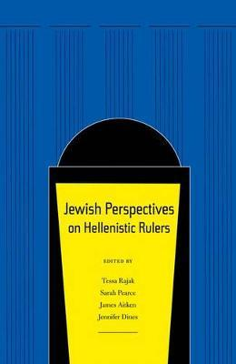 Jewish Perspectives on Hellenistic Rulers image