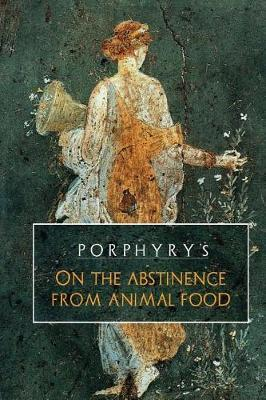 Porphyry's on the Abstinence from Animal Food by David Christopher Lane image