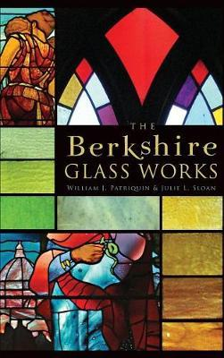The Berkshire Glass Works by Julie L. Sloan image