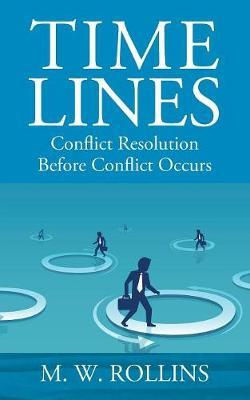 Time Lines by M W Rollins
