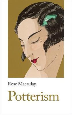 Potterism by Rose Macaulay