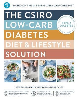 The CSIRO Low-Carb Diabetes Diet & Lifestyle Solution by Grant Brinkworth