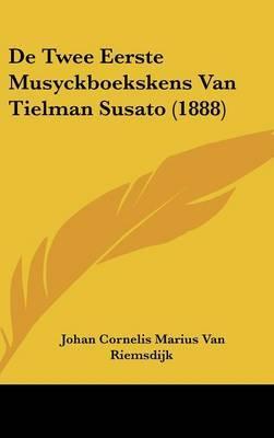 de Twee Eerste Musyckboekskens Van Tielman Susato (1888) by Johan Cornelis Marius Van Riemsdijk image